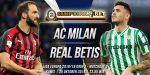 Prediksi AC Milan vs Real Betis 25 Oktober 2018